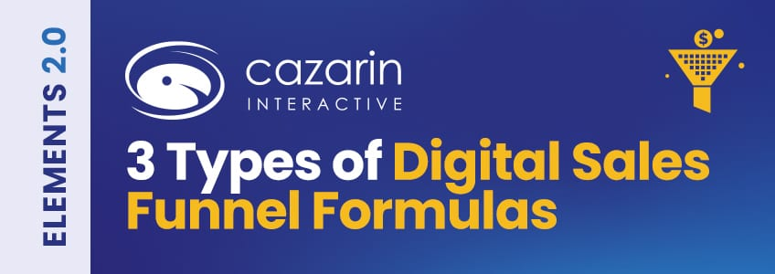 Types-Digital-Marketing-Sales-Funnel-Formulas-Cazarin-Image